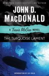 The Turquoise Lament by John D. MacDonald