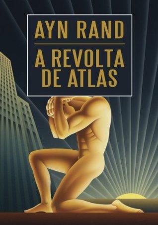 A Revolta De Atlas Ebook