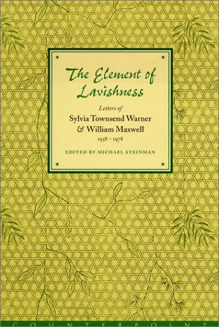 The Element of Lavishness by Sylvia Townsend Warner