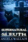 Supernatural Sleuth, Case File #1