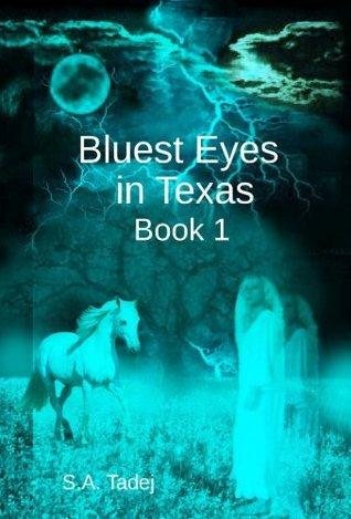 Bluest Eyes in Texas - Book 1