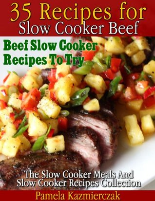 35 Recipes For Slow Cooker Beef – Beef Slow Cooker Recipes To Try