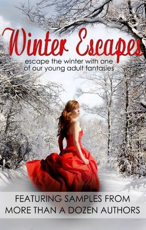 Winter Escapes (Young Adult Fantasy Ebook Sampler)