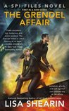 The Grendel Affair (SPI Files #1)
