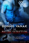 The Mating Seduction by Bonnie Vanak
