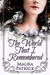 The World That I Remembered by Maura Patrick