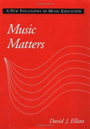 music-matters-a-new-philosophy-of-music-education