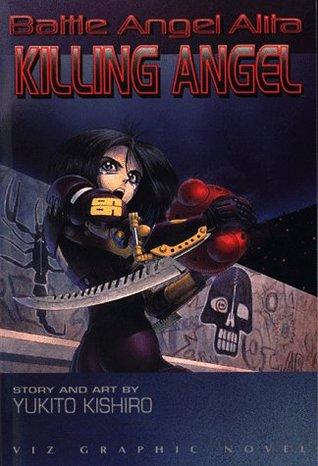 Battle Angel Alita, Vol. 3 by Yukito Kishiro