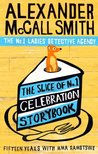 The Slice of No.1 Celebration Storybook: Fifteen years with Mma Ramotswe (No. 1 Ladies' Detective Agency series)