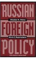 Russian Foreign Policy: From Empire to Nation-State