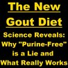 """The New Gout Diet - Science Reveals: Why """"Purine-Free"""" is a Lie and What Really Works"""