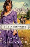 The Inheritance by Tamera Alexander