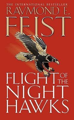 Ebook Flight of the Nighthawks by Raymond E. Feist PDF!
