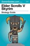 Elder Scrolls V Skyrim: Strategy Guide