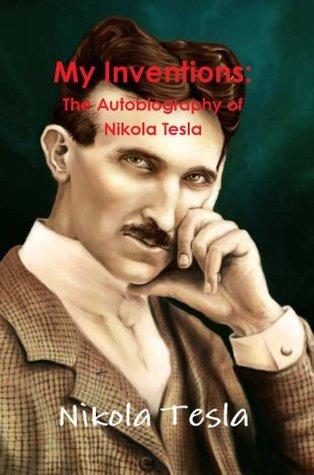 \\IBOOK\\ My Inventions: The Autobiography Of Nikola Tesla. STORE tipos alumnos ajustes avulla limita Central