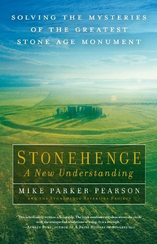 Stonehenge by Michael Parker Pearson