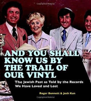 And You Shall Know Us by the Trail of Our Vinyl:The Jewish Past as Told by the Records We Have Loved EPUB