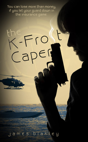 The K-Frost Caper by James Blakley
