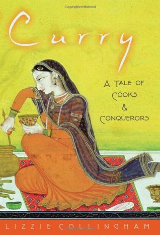 Curry by Lizzie Collingham
