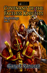 Covenant of the Faceless Knights (Beginnings Saga, #2)