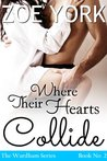 Where Their Hearts Collide by Zoe York