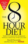 The 8-Hour Diet:...