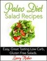 Paleo Salad Recipes. Salads and Dressings