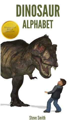 Dinosaur Alphabet: Learn ABCs with Rex the Dinosaur (A Children's Picture Book)