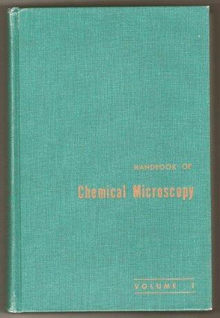 Handbook of Chemical Microscopy, Vol. 1