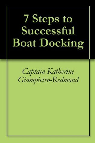 7 Steps to Successful Boat Docking