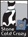 Stone Cold Crazy (Lil and Boris #4)