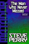The Man Who Never Missed (The Matadors Book 1)