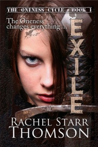 Exile (The Oneness Cycle #1)