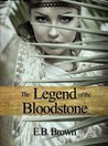 The Legend of the Bloodstone (Time Walkers, #1)