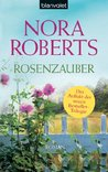 Rosenzauber by Nora Roberts