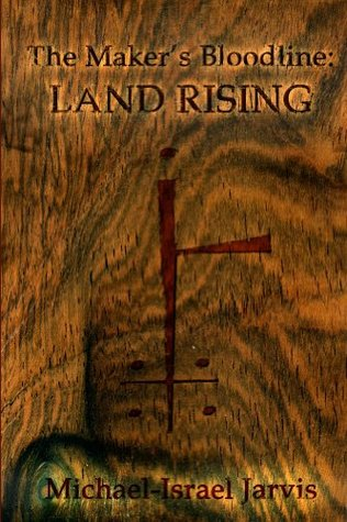 Land Rising (The Maker's Bloodline, #1, eBook)