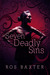 Seven Deadly Sins by Ros Baxter