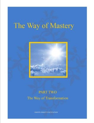 the-way-of-mastery-part-two-the-way-of-transformation-the-way-of-mastery-kindle-edition