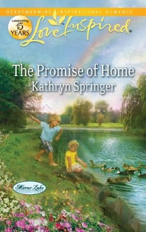 The promise of home by Kathryn Springer