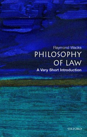 Philosophy of Law: A Very Short Introduction(Very Short Introductions 147)