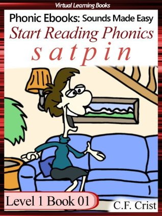 Start Reading Phonics 1.01 (s a t p i n) Level 1 Book 01 (Childrens Learning To Read Picture Book) (Phonic Ebooks: Kids Learn To Read (Childrens First Readers Level 1))