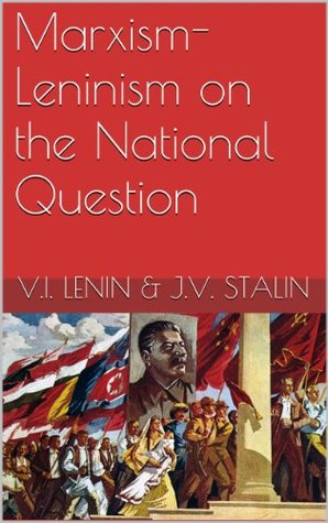 Marxism-Leninism on the National Question