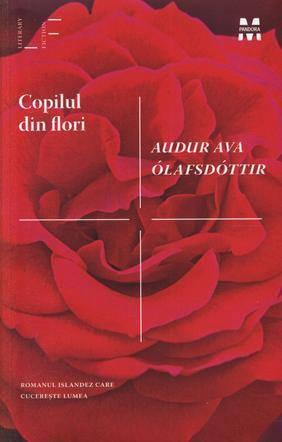 Copilul din flori by AuðUr Ava óLafsdóTtir