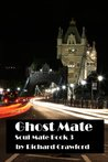 Ghost Mate (Soul Mate - Book Three)