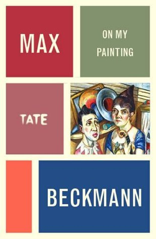 On My Painting - Max Beckmann