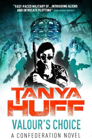 Valour's Choice by Tanya Huff
