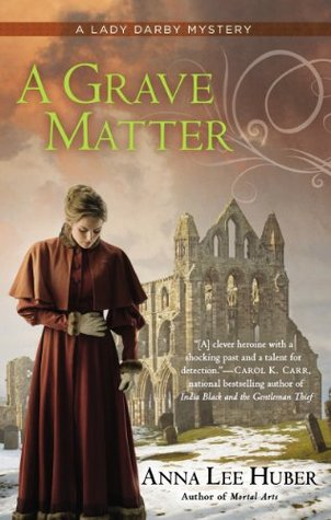 A Grave Matter(Lady Darby Mystery 3)