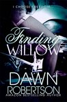 Finding Willow by Dawn  Robertson