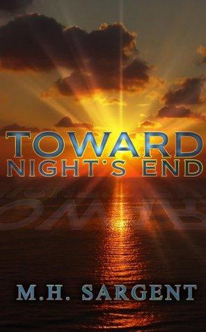 Toward Night's End
