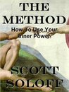 The Method - How To Use Your Inner Power (Law Of Attraction Series)